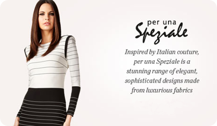Inspired by Italian couture, per una Speziale is a stunning range of elegant, sophisticated designs made from luxurious fabrics