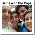 (group) selfie with the Pope