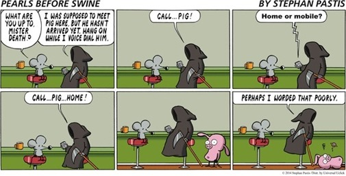 call somebody home – Pearls Before Swine