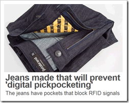 Jeans made that will prevent 'digital pickpocketing'. The jeans have pockets that block RFID signals – BBC News