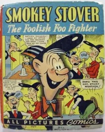 Smokey Stover The Foolish Foo Fighter