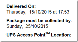 Delivered On [date] at [time]. Package must bye collected by [date]