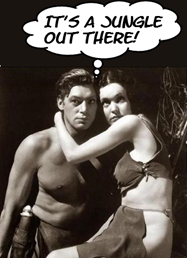 Tarzan e Jane con espressione preoccupata. Tarzan pensa: IT IS A JUNGLE OUT THERE