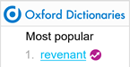 revenant: a person who has returned, especially supposedly from the dead – Oxford Dictionaries