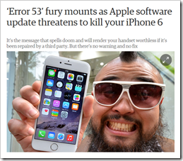 'Error 53' fury mounts as Apple software update threatens to kill your iPhone 6. It's the message that spells doom and will render your handset worthless if it's been repaired by a third party. But there's no warning and no fix – The Guardian, 5 February 2016