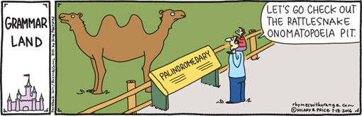 PALNDROMEDARY – LET'S GO CHECK OUT THE RATTLESNAKE ONOMATOPOEIA PIT