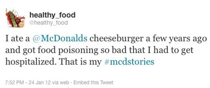 "Esempio di tweet: ""I ate a @McDonalds cheeseburger a few years ago and got food poisonong so bad that I had to get hispitalized. That is my #mcdstories."""