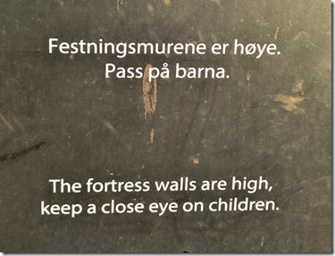 The fortress walls are high, keep a close eye on children.