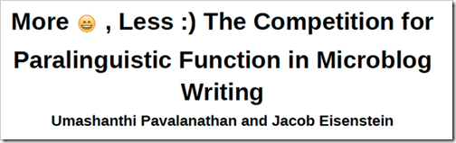 More emojis, less :) The competition for paralinguistic function in microblog writing
