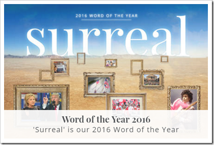'Surreal' is our 2016 Word of the Year