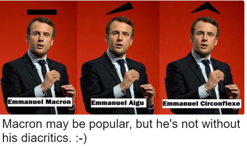 Macron may be popular, but he's not without his diacritics