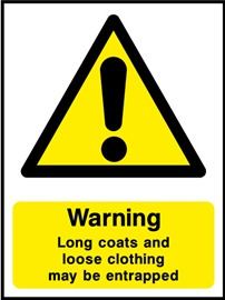 Warning Long coats and loose clothing may be entrapped