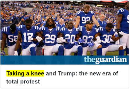 Taking a knee and Trump: the new era of total protest