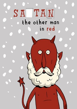 vignetta di un diavolo con la barba bianca e nee sullo sfondo. Didascalia: SATAN the other man in red