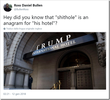 "Tweet con foto di un Trump Hotel e il commento «Hey did you know that ""shithole"" is an anagram for ""his hotel""?»"