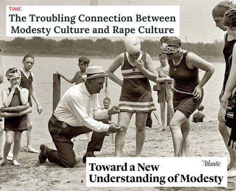 "TIME: ""The Troubling Connection Between Modesty Culture and Rape Culture"". The Atlantic: ""Toward a New Understanding of Modesty"""