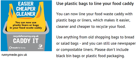 immagine con descrizione: Use plastic bags to line your food caddy. You can now line your food waste caddy with plastic bags or liners, which makes it easier, cleaner and cheaper to recycle your food.