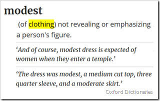 modest: (of clothing) not revealing or emphasizing a person's figure