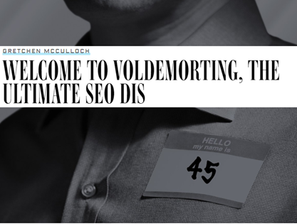 Welcome to Voldemorting, the Ultimate SEO Dis