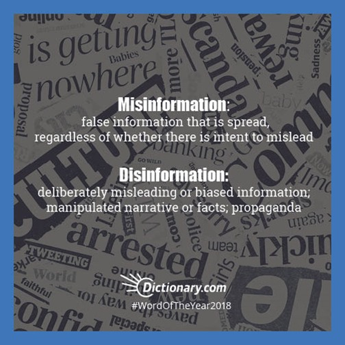Definizioni di dictionary.com   Misinformation: false information that is spread, regardless of whether there is intent to mislead. Disinformation: deliberately misleading or biased information: manipulated narrative or facts: propaganda.