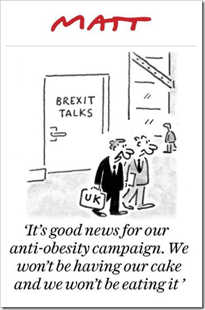 "due negoziatori con valigette UK escono da porta con scritta BREXIT TALKS: ""It's good news for our anti-obesity campaign. We won't be having our cake and we won't be eating it"""