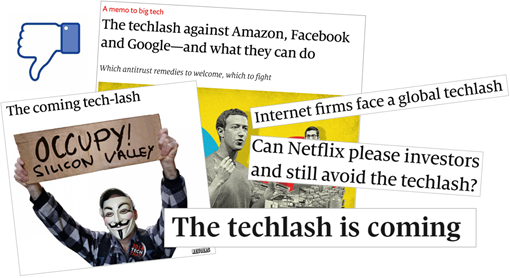 Esempi di titoli: The coming tech-lash; The techlash against Amazon, Facebook and Google – and what they can do; Internet firms face a global techlash; Can Netflix please investors and still avoid the techlash?; The techlash is coming.
