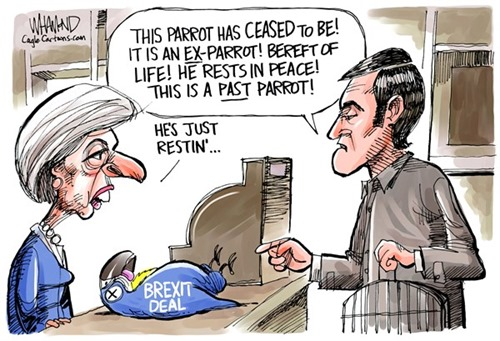 "Vignetta che riproduce lo sketch: pappagallo morto con la scritta Brexit deal, John Cleese che dice ""This parrot has ceased to be…"" e le altre frasi sul pappagallo morto. Il venditore è Theresa May che dice ""He's just resting""."