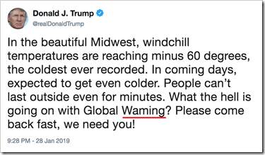 In the beautiful Midwest, windchill temperatures are reaching minus 60 degrees, the coldest ever recorded. In coming days, expected to get even colder. People can't last outside even for minutes. What the hell is going on with Global Waming? Please come back fast, we need you!