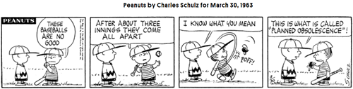 Peanuts - planned obsolescence