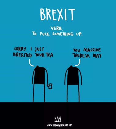 "dialogo tra figure umane stilizzate: 1 ""Sorry, I just brexited your tea"" 2 ""You massive Theresa May"""
