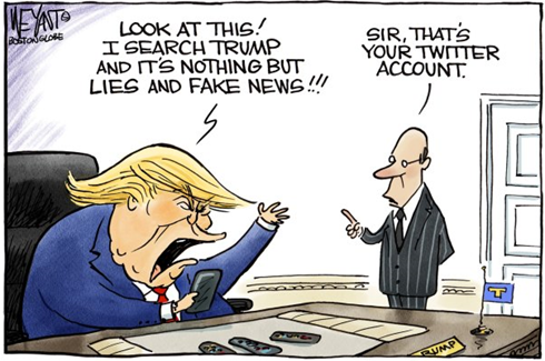 "Vignetta con Trump furibondo che guarda il telefono e urla ""Look at this! I search Trump and it's nothing but lies and fake news!!!"" Risposta dell'assistente: ""Sir, that's your Twitter account"""
