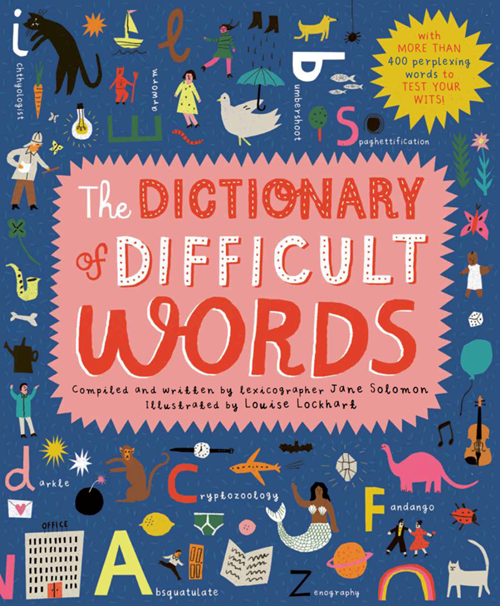 A dictionary of difficult words