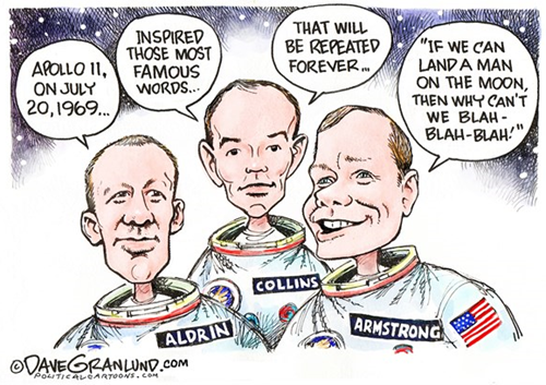 "vignetta con i tre astronauti della missione Apollo 11 che dicono:   Apollo 11 inspired those most famous words that will be repeated forever: ""if we can land a man on the moon, then why can't we blah-blah-blah"""