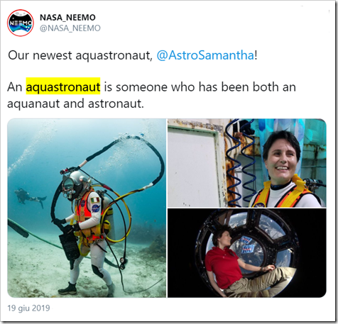 tweet da NASA NEEMO: Our newest aquastronaut, @AstroSamantha! An aquastronaut is someone who has been both an aquanaut and astronaut