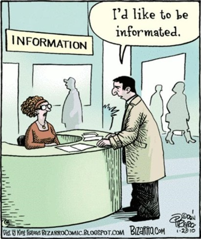 cartello INFORMATION, uomo dice a impiegata I'D LIKE TO BE INFORMATED