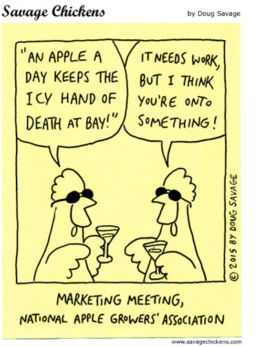 "Vignetta di Savage Chickens con frase ""an apple a day keeps the icy hand of death at bay"""