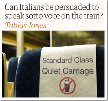 immagine e titolo: Can Italians be persuaded to speak sotto voce on the train?