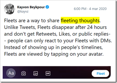tweet di Kayvon Beykpour, responsabile di prodotto di Twitter: Fleets are a way to share fleeting thoughts. Unlike Tweets, Fleets disappear after 24 hours and don't get Retweets, Likes, or public replies-- people can only react to your Fleets with DMs. Instead of showing up in people's timelines, Fleets are viewed by tapping on your avatar.