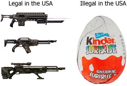 "immagine di fucili con la scritta ""Legal in the USA"" vs immagine di Kinder Surprise con la scritta ""Illegal in the USA"""