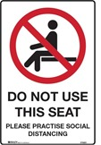 DO NOT USE THIS SEAT. PLEASE PRACTISE SOCIAL DISTANCING