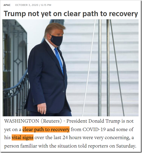 WASHINGTON (Reuters) - President Donald Trump is not yet on a clear path to recovery from COVID-19 and some of his vital signs over the last 24 hours were very concerning, a person familiar with the situation told reporters on Saturday.