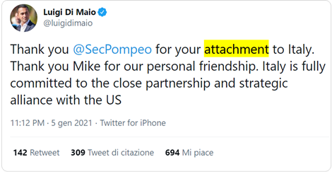 "tweet di Luigi di Maio del 5 gennaio 2021: ""Thank you @SecPompeo for your attachment to Italy. Thank you Mike for our personal friendship. Italy is fully committed to the close partnership and strategic alliance with the US"""