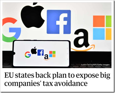 Titolo notizia: EU states back plan to expose big companies' tax avoidance. Immagine: logo di Google, Apple, Facebook, Amazon, Microsoft