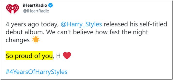 tweet di esempio: 4 years ago today, @Harry_Styles released his self-titled debut album. We can't believe how fast the night changes. So proud of you, H  #4YearsOfHarryStyles