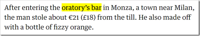 After entering the oratory's bar in Monza, a town near Milan, the man stole about €21 (£18) from the till. He also made off with a bottle of fizzy orange.